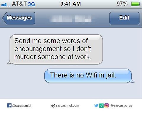 Mantén la calma, y recuerda que en la cárcel no hay WiFi